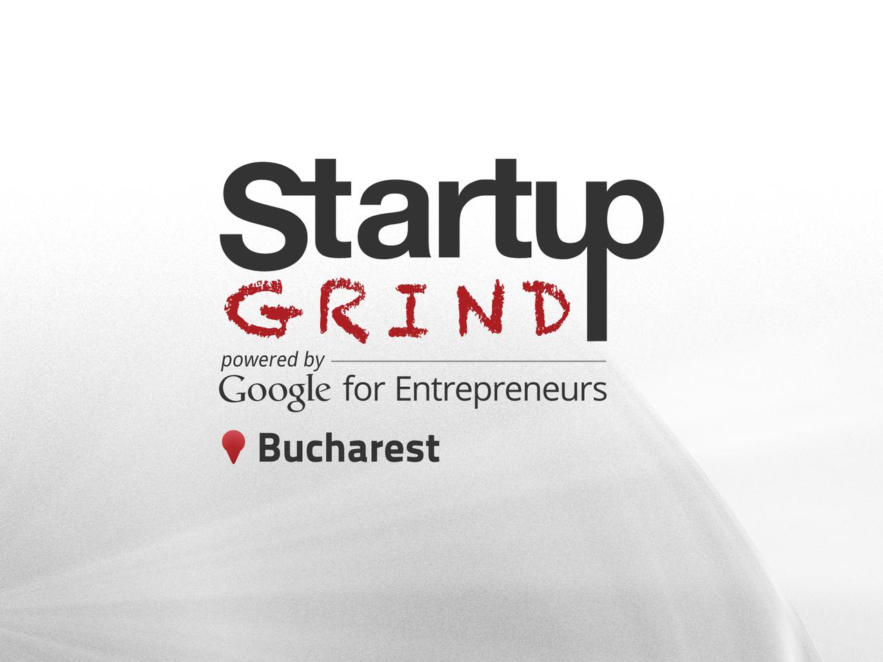 Startup Grind Bucharest